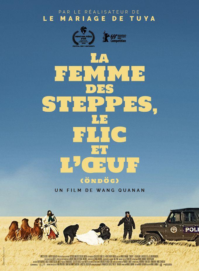 La Femme des steppes, le flic et l'oeuf - Film (2020)