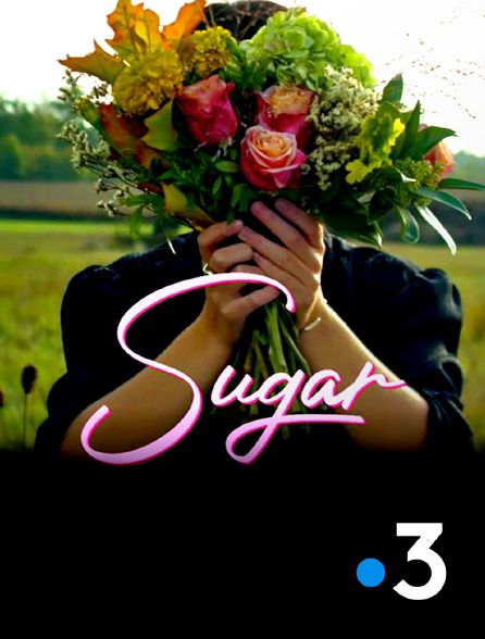 La France en vrai : Sugar - Documentaire (2021)