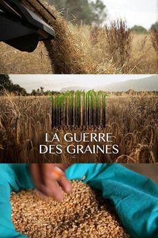 La Guerre des Graines - Documentaire (2014)
