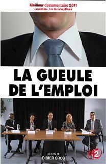 La Gueule de l'emploi - Documentaire (2011)