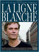 La Ligne blanche - Film (2011)