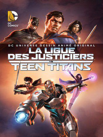 La Ligue des Justiciers vs Teen Titans - Long-métrage d'animation (2016)