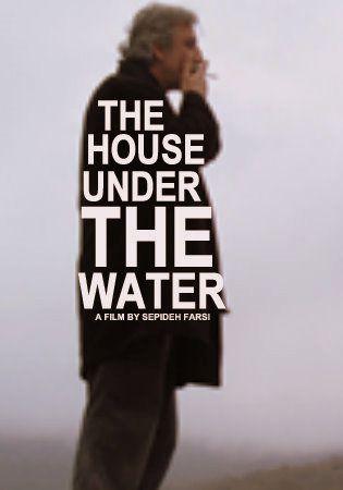 La Maison sous l'eau - Film (2010)