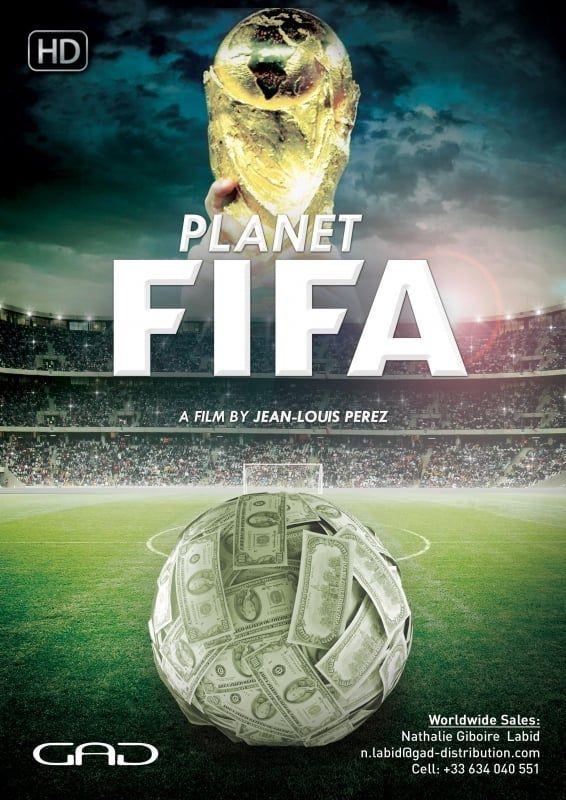 La Planète FIFA - Documentaire (2016)