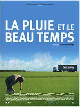 La Pluie et le Beau Temps - Documentaire (2011)