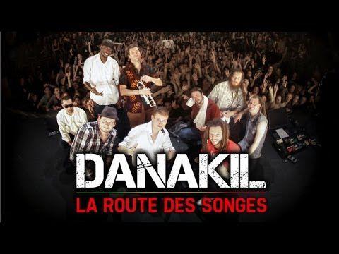 La Route des Songes : un an en tournée avec Danakil - Documentaire (2012)