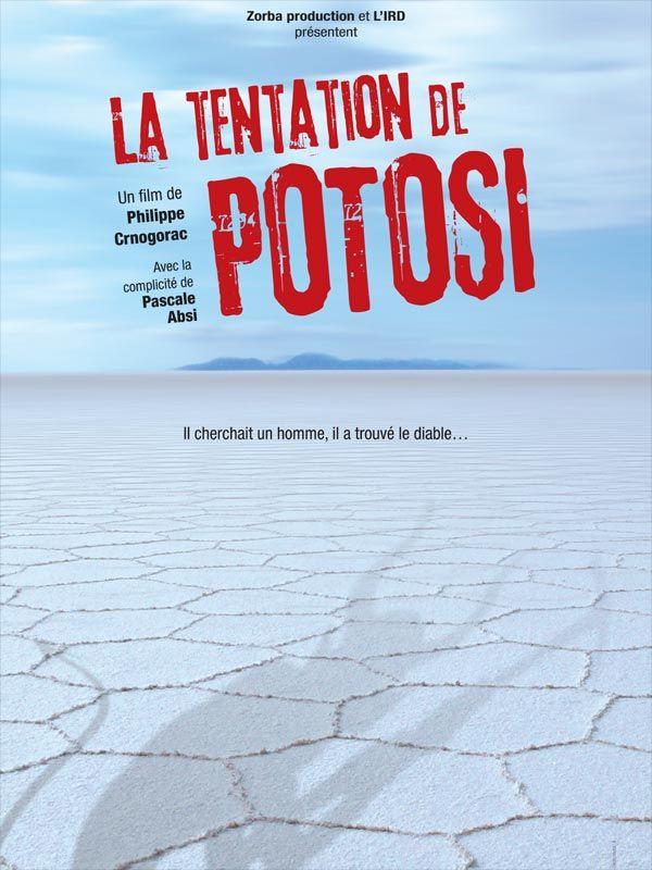 La Tentation de Potosi - Documentaire (2010)