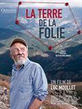 La Terre de la folie - Documentaire (2010)