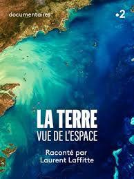 La Terre vue de l'espace - Documentaire (2020)
