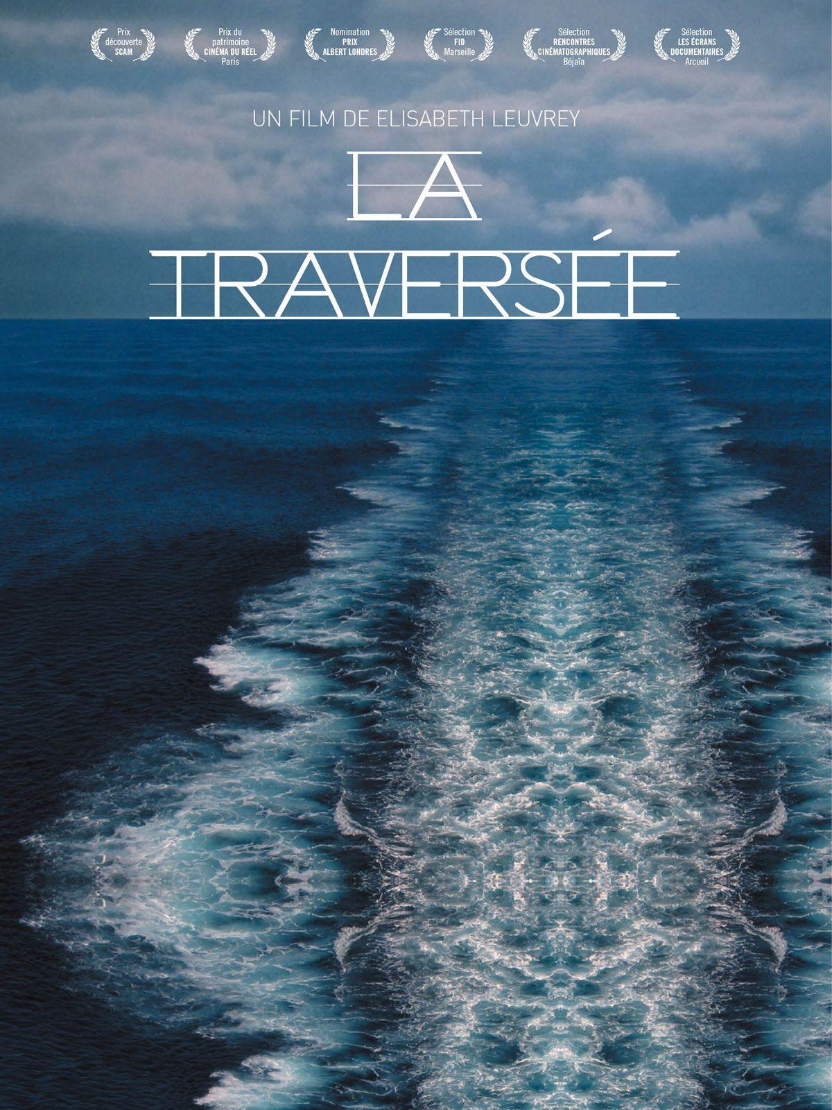 La Traversée - Documentaire (2013)