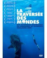 La Traversée des Mondes - Documentaire (2012)