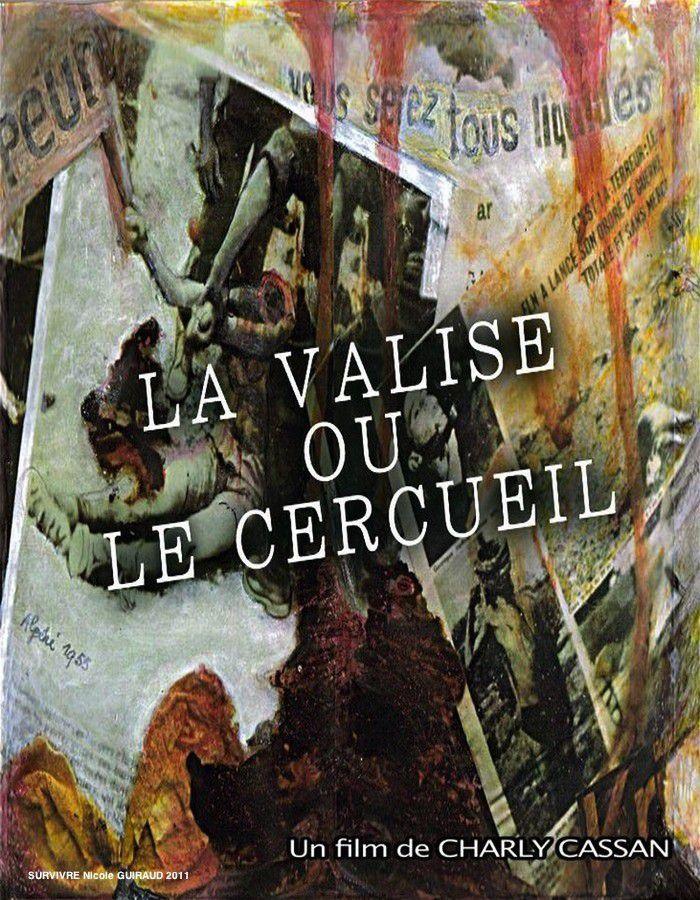 La Valise ou le cercueil - Documentaire (2013)