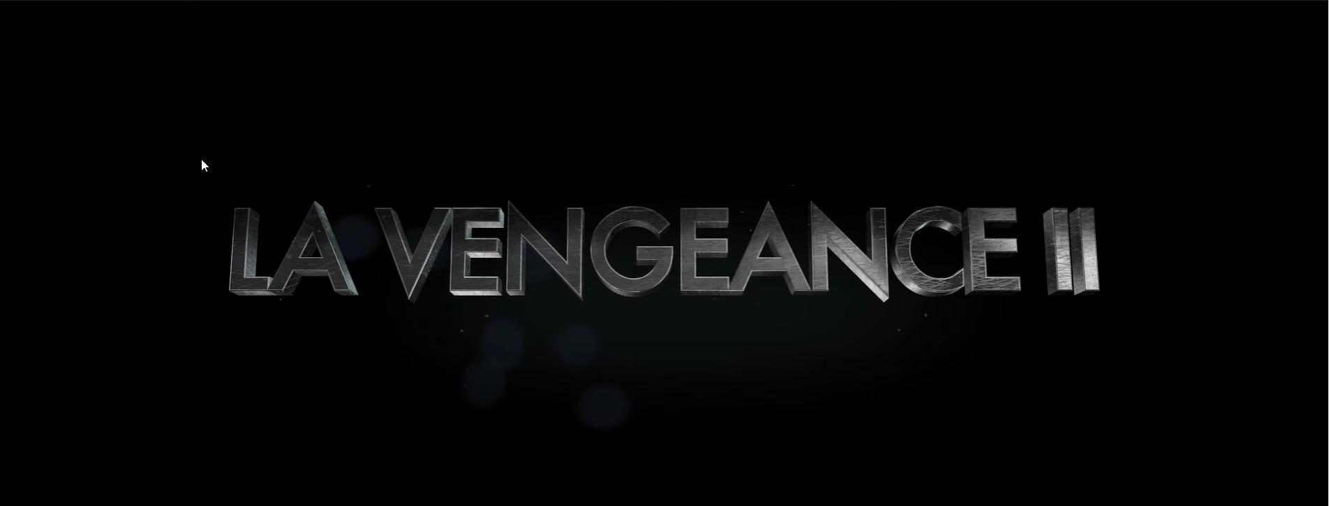 La Vengaence II - Film (2020)