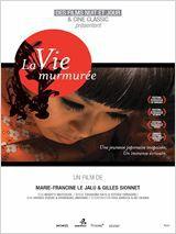 La Vie murmurée - Documentaire (2011)