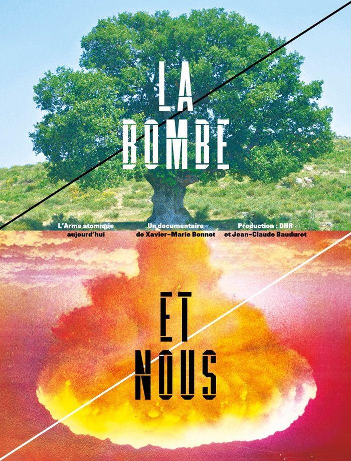 La bombe et nous - Documentaire (2017)
