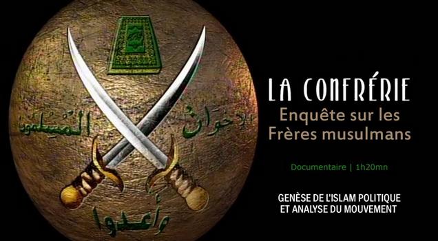 La confrérie, enquête sur les frères musulmans - Documentaire (2011)