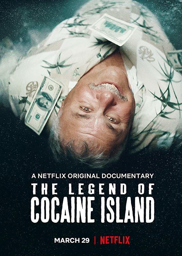 La légende de cocaïne Island - Documentaire (2019)