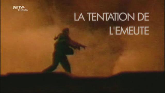 La tentation de l'émeute - Documentaire (2010)