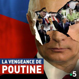 La vengeance de Poutine - Documentaire (2018)