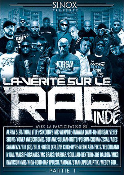 La vérité sur le rap indépendant - Documentaire (2011)