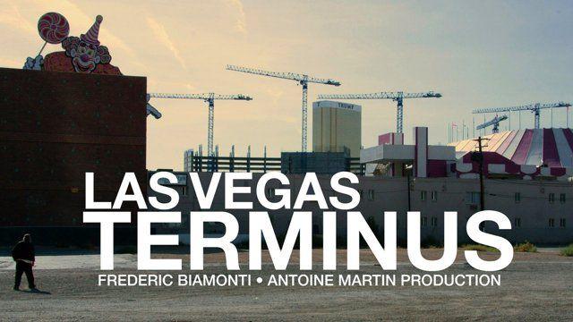 Las Vegas Terminus - Documentaire (2011)