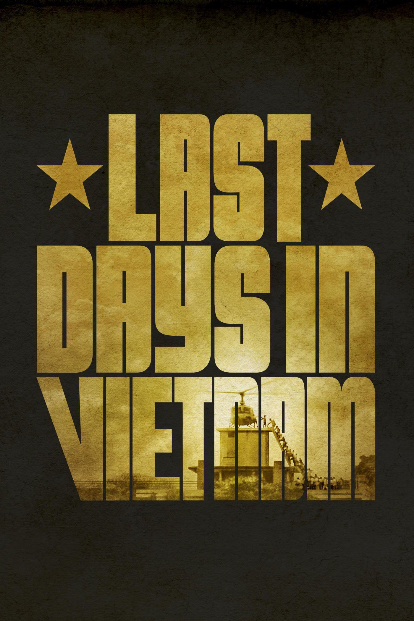 Last Days in Vietnam - Documentaire (2014)