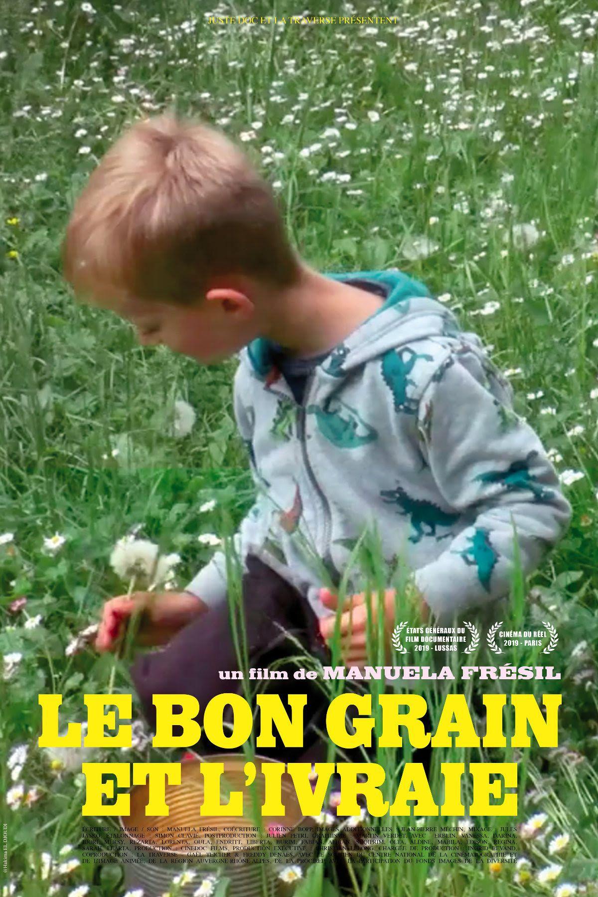 Le Bon Grain et l'Ivraie - Documentaire (2020)