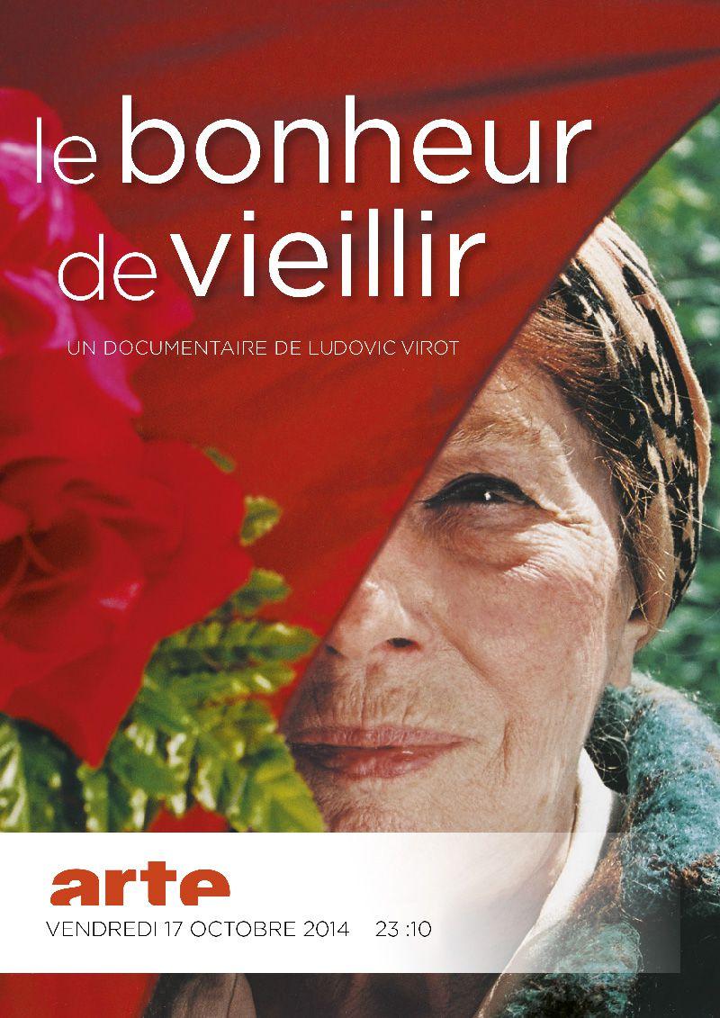 Le Bonheur de Vieillir - Documentaire (2011)