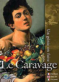 Le Caravage, un génie en fuite - Film (2013)