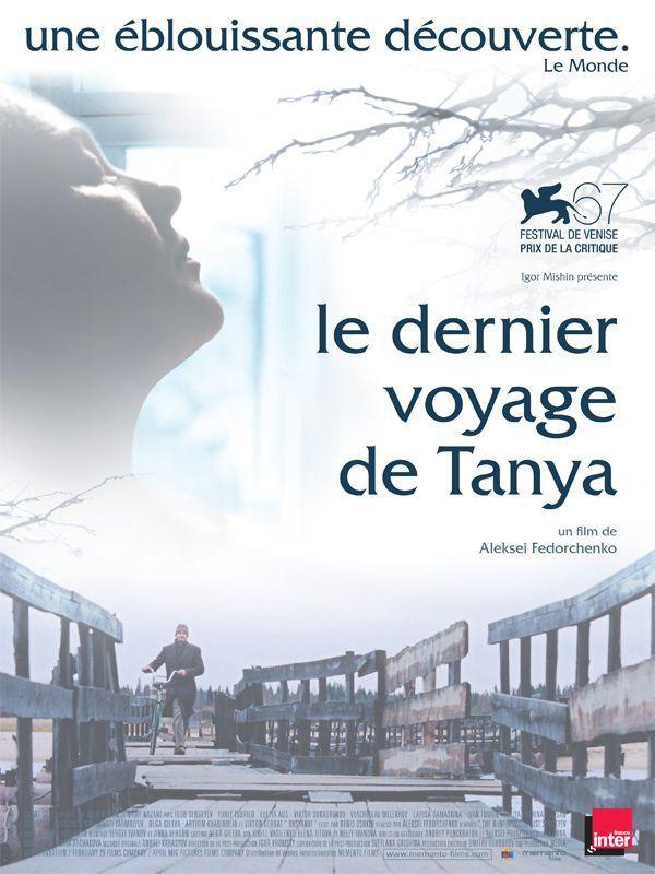 Le Dernier voyage de Tanya - Film (2010)