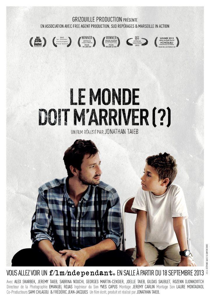Le Monde doit m'arriver (?) - Film (2013)