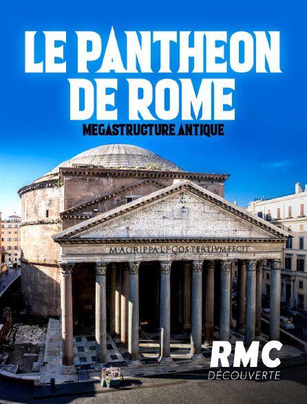 Le Panthéon de Rome : mégastructure antique - Documentaire (2021)