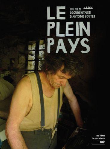 Le Plein Pays - Documentaire (2010)