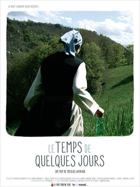 Le Temps de quelques jours - Documentaire (2014)