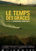 Le Temps des grâces - Documentaire (2010)