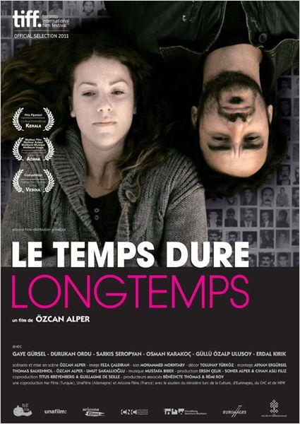 Le Temps dure longtemps - Film (2012)