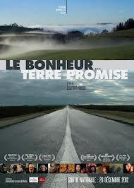 Le bonheur... terre promise - Documentaire (2012)