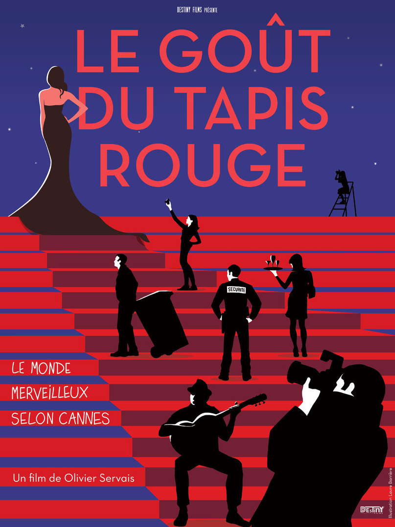 Le goût du tapis rouge - Documentaire (2017)