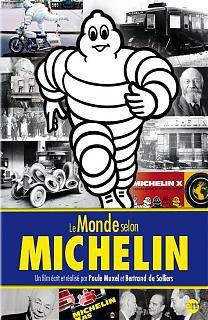 Le monde selon Michelin - Documentaire (2011)