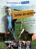 Le sentier des vaches - Documentaire (2011)
