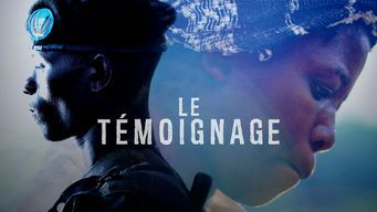 Le témoignage - Documentaire (2016)