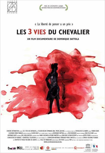 Les 3 vies du Chevalier - Documentaire (2014)