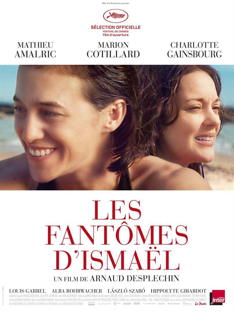 Les Fantômes d'Ismaël (Version longue) - Film (2017)