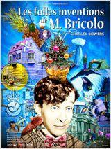 Les Folles inventions de M. Bricolo - Film (1924)