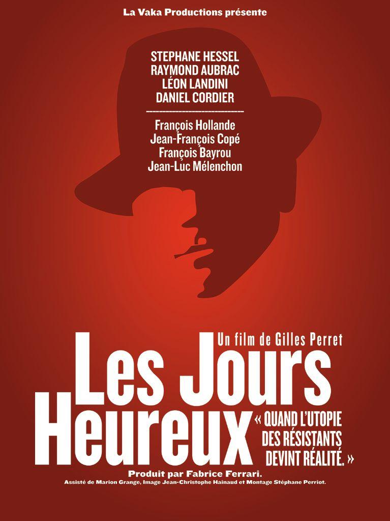 Les Jours heureux - Documentaire (2013)
