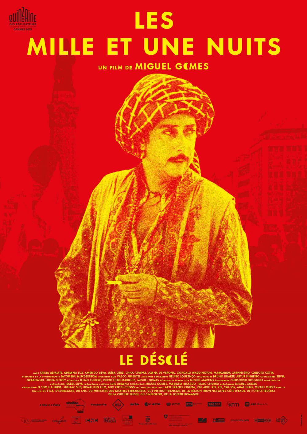 Les Mille et Une Nuits - Volume 2 : Le Désolé - Film (2015)
