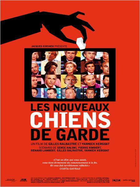 Les Nouveaux Chiens de garde - Documentaire (2012)