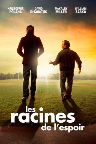 Les Racines de l'espoir - Film (2015)