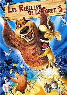 Les Rebelles de la forêt 3 - Long-métrage d'animation (2011)