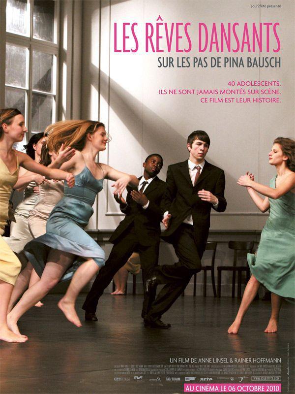 Les Rêves dansants, sur les pas de Pina Bausch - Documentaire (2010)